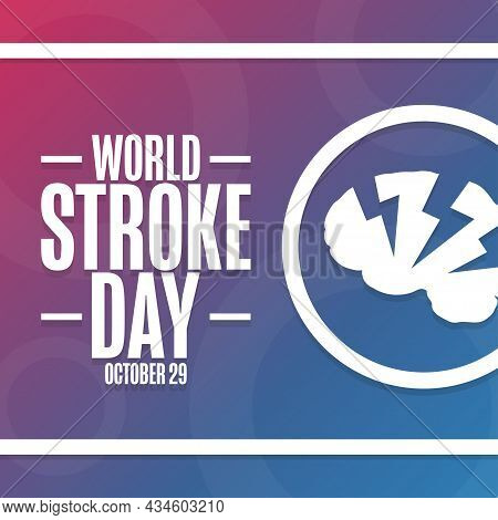 World Stroke Day. October 29. Holiday Concept. Template For Background, Banner, Card, Poster With Te