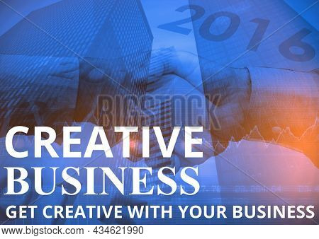 Composition of creative business text over businesspeople holding hands. business and template concept digitally generated image.