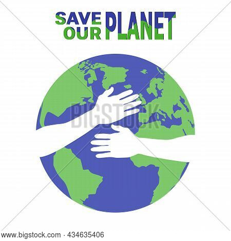 Hands Holding Planet Earth, Environmental Concept Vector Illustration