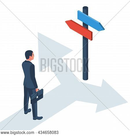 Businessman Standing At Crossroads. Decide Direction. Choice Of Ways. Crossroads Arrows. Human Befor