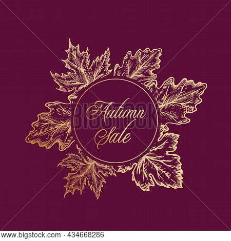 Autumn Sale Vector Frame Emblem, Card Or Sign Template. Abstract Golden Foliage Label With Classy Re
