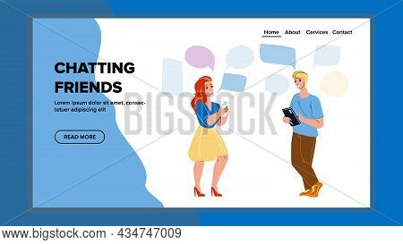 Chatting Friends In Messenger Application Vector. Chatting Friends Boy And Girl, Online Communicate