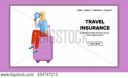 Travel Insurance For Care Life And Baggage Vector. Travel Insurance Financial Service For Protect Jo