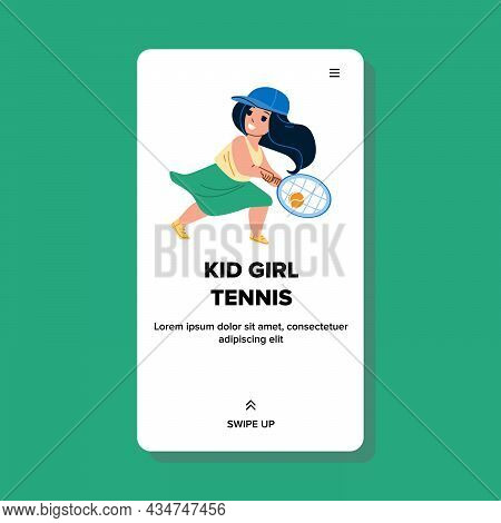 Kid Girl Playing Tennis Sport Game On Court Vector. Schoolgirl Child Play Tennis With Racket And Bal