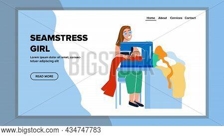 Seamstress Girl Sewing Fashion Clothes Vector. Seamstress Woman Production Elegant Fashionable Dress