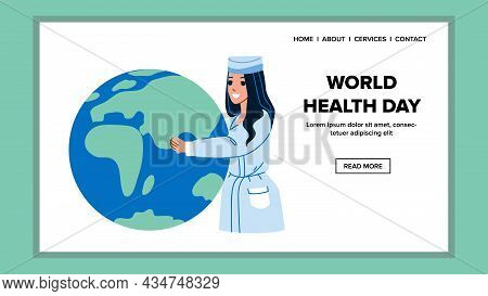 World Health Day Celebrating Woman Doctor Vector. Medical Clinic Worker Celebrate International Heal