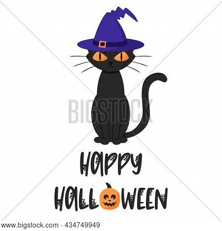 Sitting Frowning Black Cat In A Magic Hat. Font Text - Happy Halloween. A Postcard With Typescript L