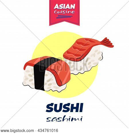 Japanese Food Sushi And Sashimi Poster Hand-drawn Design. Japan National Dish Rice And Raw Fish And