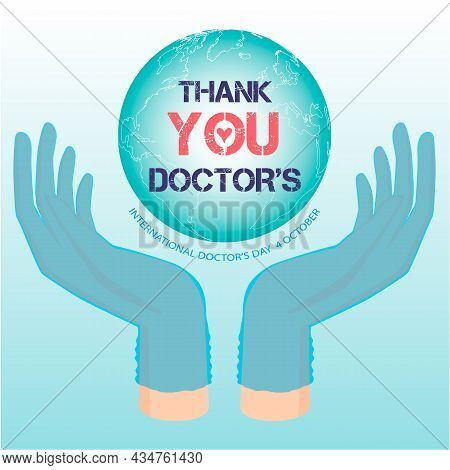 Vector Congratulations On The International Day Of Doctors On October 4th. Gloved Hands Carefully Gu