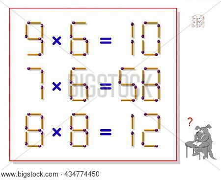 Logic Puzzle Game With Matches. In Each Task Move Only 1 Matchstick To Make Equations Correct. Math