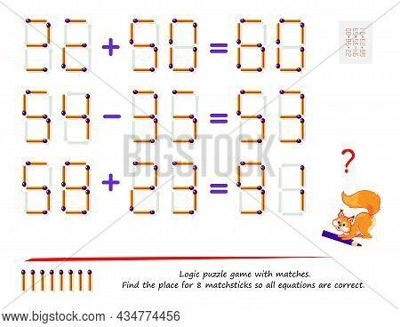 Logic Puzzle Game With Matches. Find The Place For 8 Matchsticks So All Equations Are Correct. Math