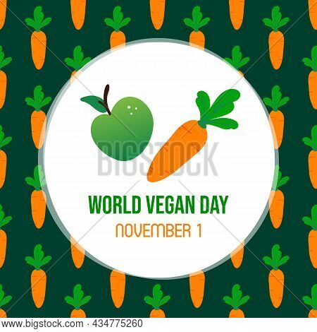 World Vegan Day Greeting Card, Vector Illustration With Orange Carrot And Green Apple And Seamless P