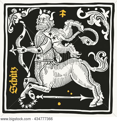 Sagittarius Or Archer Zodiac Sign And Constellations. Illustration In Medieval Style With Black-lett