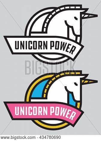 Unicorn Power Vector Badge Or Logo. Cute Vector Illustration Of Stylized, Bold Outline Unicorn With