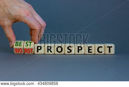 Best Or Worst Prospect Symbol. Businessman Turns Wooden Cubes And Changes Words 'worst Prospect' To