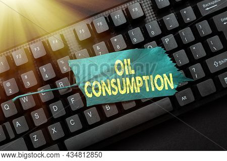 Inspiration Showing Sign Oil Consumption. Business Idea This Entry Is The Total Oil Consumed In Barr