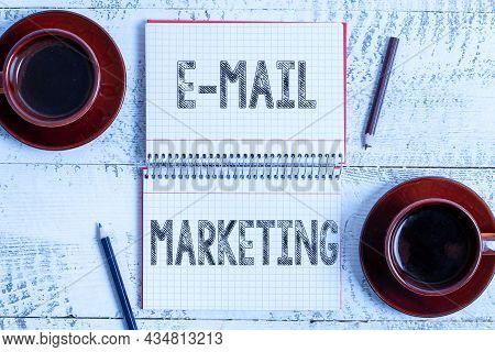 Inspiration Showing Sign E Mail Marketing. Word Written On Ecommerce Advertising Online Sales Newsle