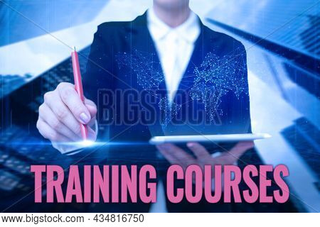Hand Writing Sign Training Courses. Internet Concept Is Series Of Lessons Or Lectures Teaching Skill