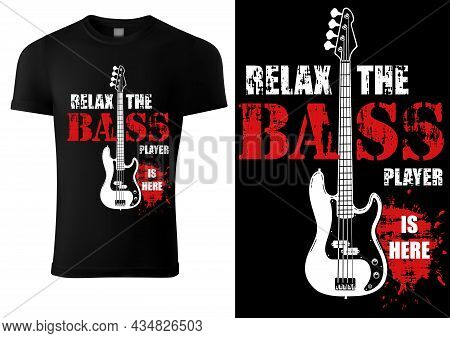 T-shirt With Musical Slogan And Bass Guitar - Modern Illustration For All Music Enthusiasts On Black