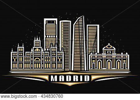 Vector Illustration Of Madrid, Black Horizontal Poster With Linear Design Illuminated Madrid City Sc