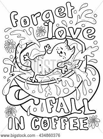 Vector Illustration Of A Happy Cat Who Falls Into A Cup Of Coffee And Makes Splashes. Phrase