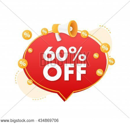 60 Percent Off Sale Discount Banner With Megaphone. Discount Offer Price Tag. 60 Percent Discount Pr