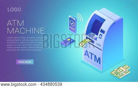 Cash Terminal, Isometric Contactless Atm Withdrawal From Phone Or Credit Card, Vector Landing Page I