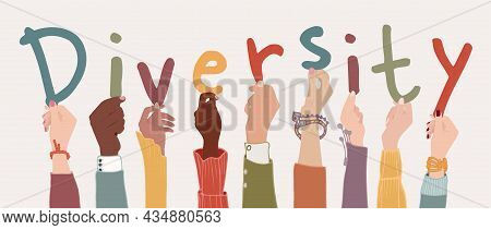 Raised Arms Of A Group Of Diverse Multi-ethnic Multicultural People Holding The Letters Forming The
