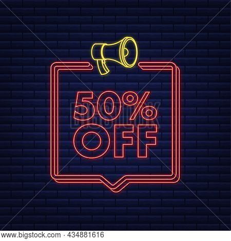 50 Percent Off Sale Discount Neon Banner With Megaphone. Discount Offer Price Tag. 50 Percent Discou