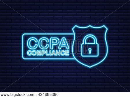 Ccpa, Great Design For Any Purposes. Security Vector Neon Icon. Website Information. Internet Securi
