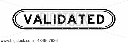 Grunge Black Validated Word Rubber Seal Stamp On White Background