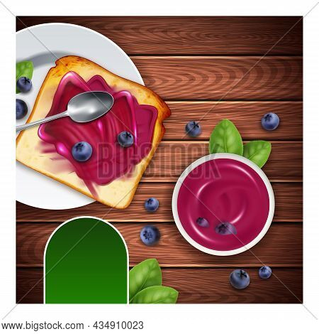 Jam Dessert Creative Promotional Poster Vector. Blueberry Jam In Bowl And On Bread Toaster Advertisi