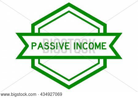 Hexagon Vintage Label Banner In Green Color With Word Passive Income On White Background