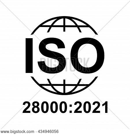 Iso 28000:2021 Icon. Security Management Systems. Standard Quality Symbol. Vector Button Sign Isolat