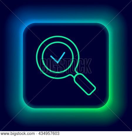 Glowing Neon Line Magnifying Glass With Check Mark Icon Isolated On Black Background. Search, Focus,