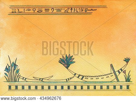 Egyptian Image Of A Boat On The Water, Vintage Papyrus Background With The Image Of Egyptian Symbols