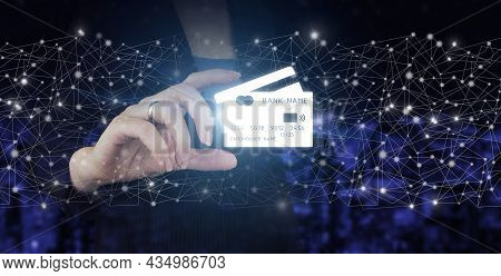 Online Payment, Financial Futuristic And Technology, Credit Card Are Design Up. Hand Hold Digital Ho