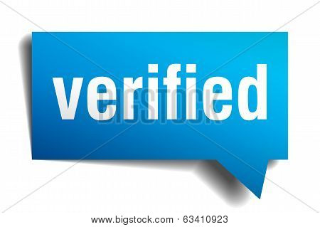 Verified blue 3d realistic paper speech bubble isolated on white poster
