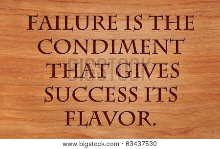 Failure is the condiment that gives success its flavor - quote by Truman Capote on wooden red oak background