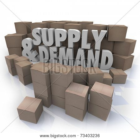 Supply and Demand 3d Words in cardboard boxes as inventory at a business or company warehouse