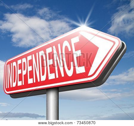 independence road sign independent life, live self sufficient