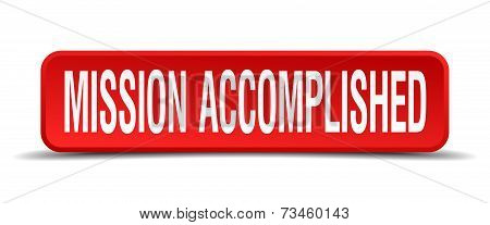 mission accomplished red 3d square button isolated on white poster