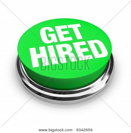 Get Hired Words On Round Green Button