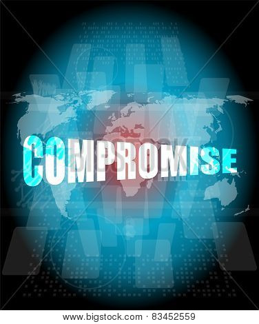 Business Concept: Word Compromise On Digital Touch Screen
