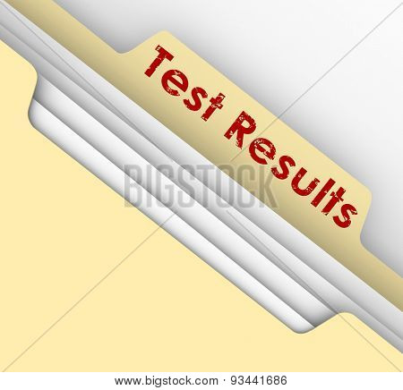 Test Results words stamped or typed on a manila file folder tab to illustrate diagnosis or prognosis from a physical evaluation or assessment