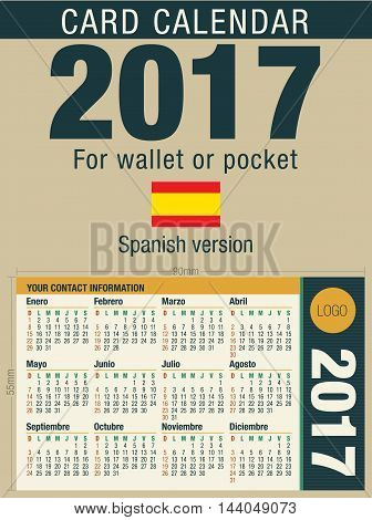 Useful card calendar 2017 for wallet or pocket, ready for printing in full color. Size: 90mm x 55mm. Spanish version