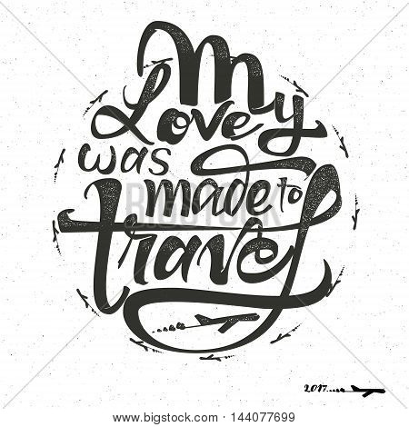 Travel is my terapy -Badge drawn by hand, using the skills of calligraphy and lettering, collected in accordance with the rules of typography.