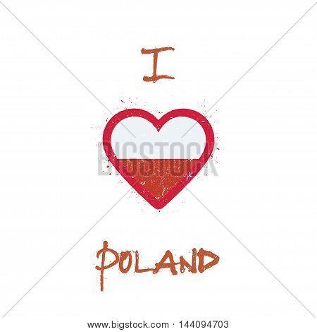 I Love Poland T-shirt Design. Polish Flag In The Shape Of Heart On White Background. Grunge Vector I