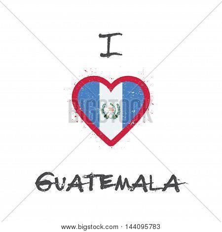 I Love Guatemala T-shirt Design. Guatemalan Flag In The Shape Of Heart On White Background. Grunge V