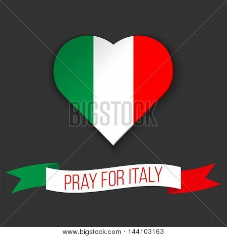 Heart shape in colors of Italian flag. Ribbon with Pray For Italy text. Vector illustration. Message for victims of earthquake.